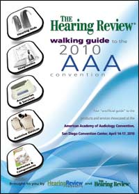The Hearing Review Walking Guide to the 2010 AAA Convention
