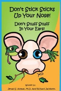 New Children's Book Reminds Children to Avoid Placing Things in Their Ears and Noses