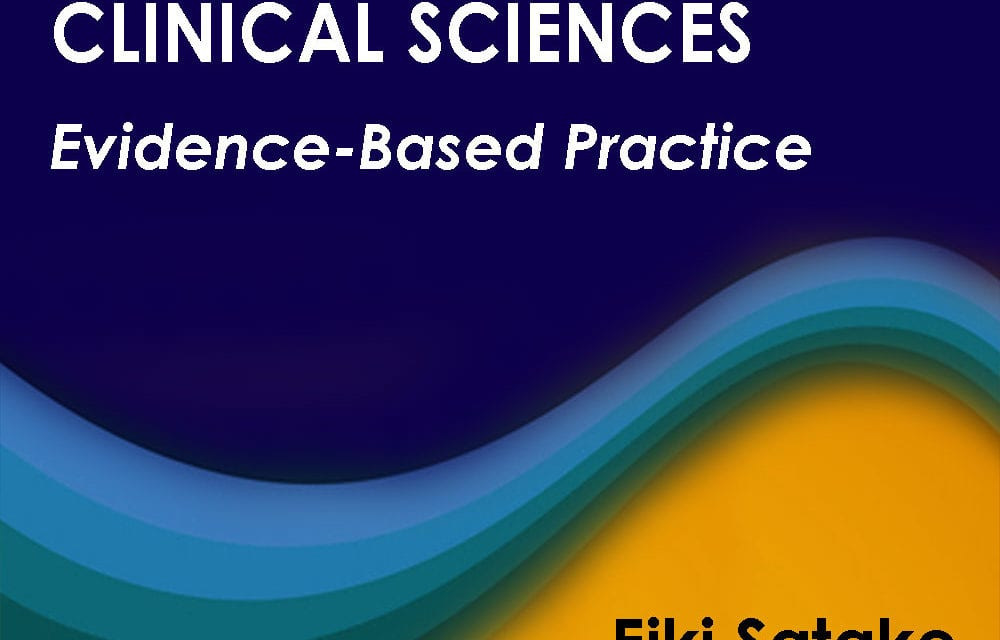 New Book: Statistical Methods and Reasoning for the Clinical Sciences: Evidence-Based Practice
