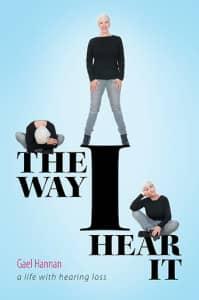 The Way I Hear It, by Gael Hannan