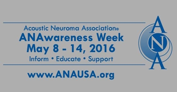 ANAwareness Week Draws Attention to Acoustic Neuromas