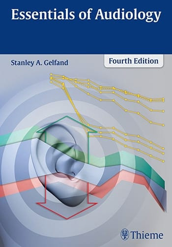 Thieme Publishes Latest Edition of 'Essentials of Audiology'