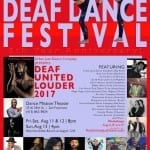 5th Bay Area International Deaf Dance Festival 'Deaf United Louder' to Take Place August 11-13