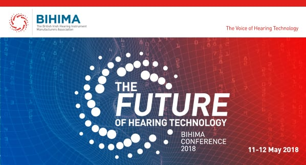BIHIMA's 'The Future of Hearing Technology' Conference Tickets Now Available