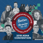 Research and Developments in Communication Disorders to Be Presented at ASHA Convention November 15-17