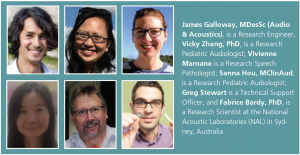James Galloway, MSc; Vicky Zhang, PhD; Vivienne Marnane; Sanna Hou, MClinAud; Greg Stewart, and Fabrice Bardy, PhD bio.