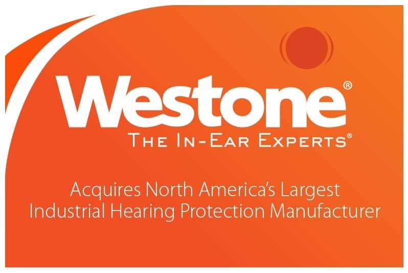 Westone Acquires Custom Protect Ear