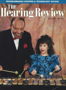 Jazz legend Lionel Hampton and poster-child Rachel Chaikof educated the public and were on the cover of the May 1994 edition of The Hearing Review for Better Hearing & Speech Month.