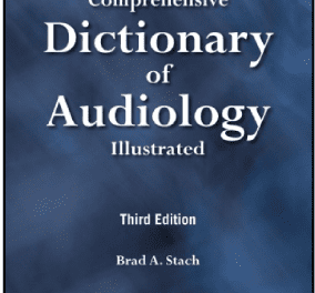 Third Edition of 'The Comprehensive Dictionary of Audiology: Illustrated' Released by Plural Publishing