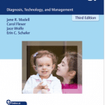 Thieme Medical Publishers Announces Release of 3rd Edition of 'Pediatric Audiology'