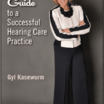 Plural Publishing Releases 'Dr Gyl's Guide to a Successful Hearing Care Practice'
