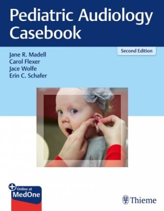 Thieme Publishes 'Pediatric Audiology Casebook, 2nd Edition'