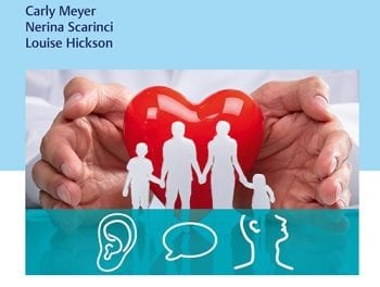 'Patient and Family-Centered Speech-Language Pathology and Audiology' Focuses on Implementation in Practice