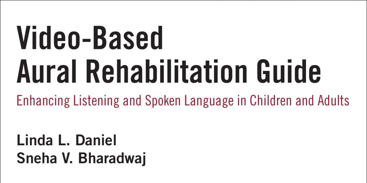 Plural Publishing Releases Video-based Aural Rehabilitation Guide