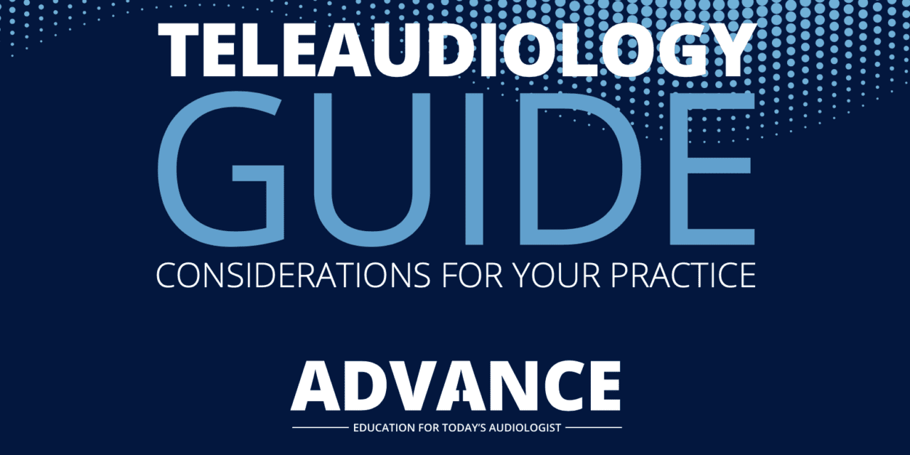 Are You Considering Adding Teleaudiology to Your Practice? Download Our Considerations Guide!