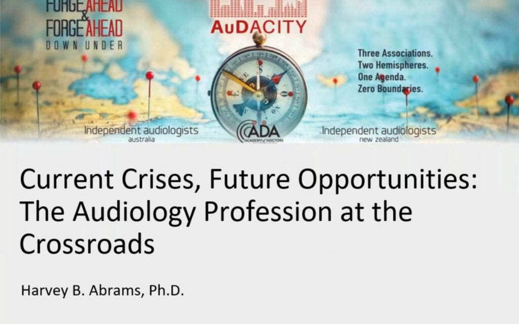 Current Crises, Future Opportunities: The Audiology Profession at the Crossroads