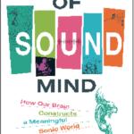 Understanding the Sound Mind: An Interview with Nina Kraus, PhD